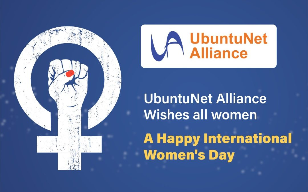 Celebrating women the UbuntuNet Alliance way